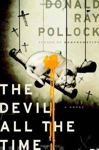 Donald Ray Pollock - The Devil All the Time Reviews
