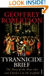 The Tyrannicide Brief: The Story of t...
