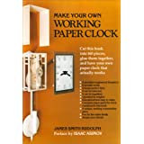 Make Your Own Working Paper Clockby James Smith Rudolph