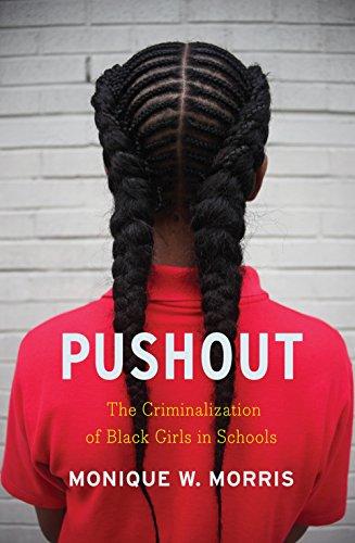 Download Pushout: The Criminalization of Black Girls in Schools