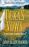 Texas vows