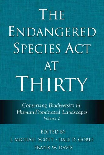 The Endangered Species Act at Thirty: Vol. 2: Conserving...