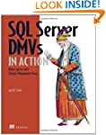 SQL Server DMVs in Action: Better Que...