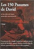 echange, troc Fabienne Berger - Les 150 psaumes de David et les clés de leurs pouvoirs surnaturels