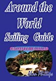 img - for Around-the-World Sailing Guide: Sailing Directions book / textbook / text book