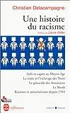 echange, troc Christian Delacampagne, Laure Adler - Une histoire du racisme