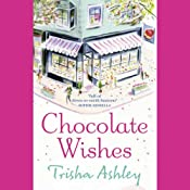 Chocolate Wishes | [Trisha Ashley]