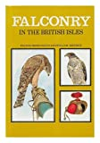 Falconry in the British Isles (0711200904) by Salvin, Francis Henry