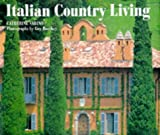 img - for Italian Country Living (Style Book) book / textbook / text book