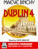 Dublin 4: Complete & Unabridged (Word for Word Audio Books) Maeve Binchy