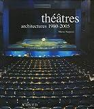 echange, troc Marino Narpozzi - Théâtres : Architectures 1980-2005