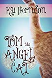 img - for Tom the Angel Cat book / textbook / text book