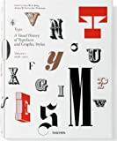 Type, Volume 1: A Visual History of Typefaces and Graphic Styles