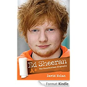 Ed Sheeran A+ The Unauthorised Biography