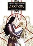 Arthur, une �pop�e celtique, tome 5 :...