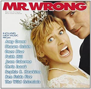 Mr. Wrong: Music From The Original Motion Picture Soundtrack