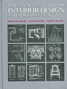 Time-saver Standards for Interior Design and Space Planning by McGraw-Hill Inc.,US