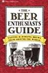The Beer Enthusiast's Guide: Tasting...