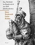 Image de Vergangene Welten: Graphik von Dürer, Callot, Rembrandt bis Richter