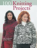 100 Knitting Projects (1402723105) by Leinhauser, Jean