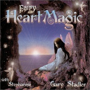 Gary Stadler - Fairy Heart Magic - Zortam Music