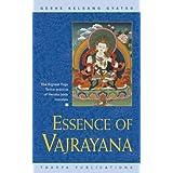 Essence of Vajrayana: The Highest Yoga Tantra Practice of Heruka Body Mandalaby Geshe Kelsang Gyatso