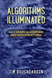 Algorithms Illuminated (Part 2): Graph Algorithms and Data Structures