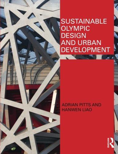 Sustainable Olympic Design and Urban Development [Pitts, Adrian - Liao, Hanwen] (Tapa Blanda)