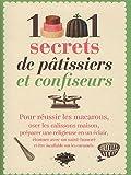 echange, troc Denise Crolle-Terzaghi - 1001 secrets de pâtissiers et confiseurs