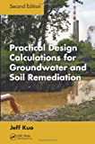 img - for Practical Design Calculations for Groundwater and Soil Remediation, Second Edition book / textbook / text book