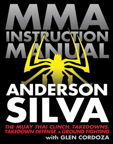 MMA Instruction Manual: The Muay Thai Clinch, Takedowns, Takedown Defense, and Ground Fighting PDF