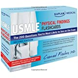 Kaplan Medical USMLE Physical Findings Flashcards: The 200 Questions Youâ(TM)re Most Likely to See on the Exam
