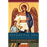 "Defeating Sin: Overcoming Our Passions and Changing Forevervon ""Joseph David Huneycutt"""