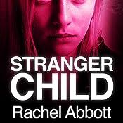 Stranger Child | Rachel Abbott