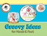 img - for Groovy Ideas for Hands and Feet book / textbook / text book