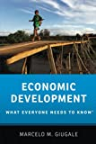 Economic Development: What Everyone Needs to Know®