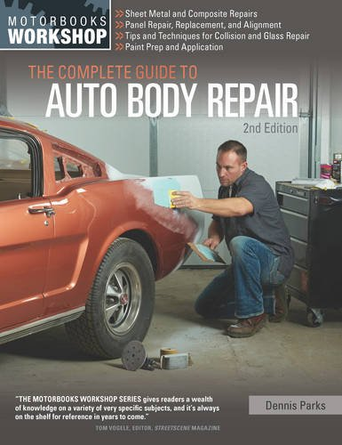 The Complete Guide to Auto Body Repair, 2nd Edition (Motorbooks Workshop)