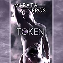 The Token Audiobook by Marata Eros Narrated by Lacy Laurel