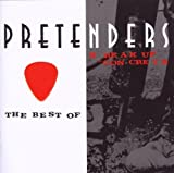 Pretenders The Best Of/Break Up The Concrete