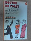 Doctor On Toast (0140015612) by Gordon, Richard