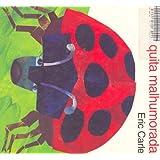 LA Mariquita Malhumorada (Grouchy Ladybug)