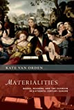 img - for Materialities: Books, Readers, and the Chanson in Sixteenth-Century Europe (The New Cultural History of Music Series) book / textbook / text book