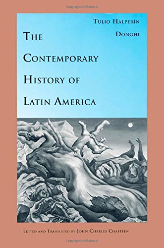 The Contemporary History of Latin America (Latin America...