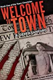Welcome to Town (The Town Chronicles - Book 1)
