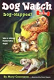 Dog-napped! (Dog Watch)