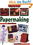 Papermaking (Step-By-Step Children's...