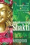 Awakening Shakti: The Transformative...