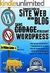 COMMENT CR�ER UN SITE WEB OU UN BLOG:...