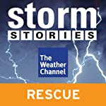 Storm Stories: Three Months Adrift |