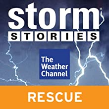 Storm Stories: Albuquerque Balloon Crash (       UNABRIDGED) by The Weather Channel Narrated by Jim Cantore